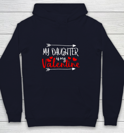 My Daughter is My Valentine Mommy Daddy Valentines Day Gift Youth Hoodie 2