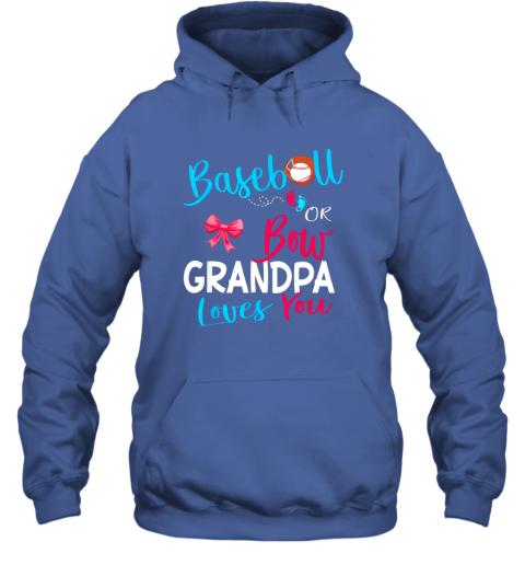 nndr mens baseball or bow grandpa loves you gender reveal team gift hoodie 23 front royal