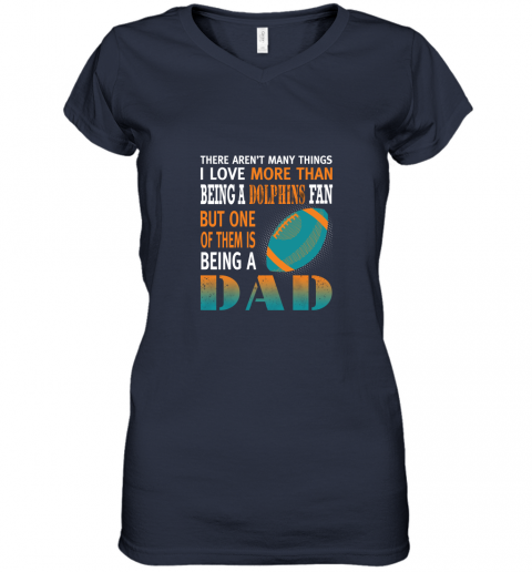 66gq i love more than being a dolphins fan being a dad football women v neck t shirt 39 front navy