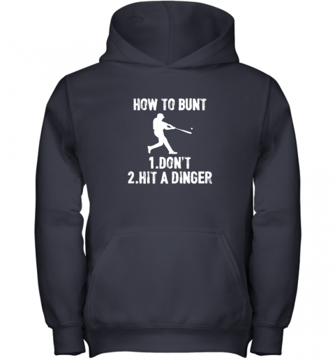mlzn how to bunt don39 thit a dinger funnybaseball youth hoodie 43 front navy