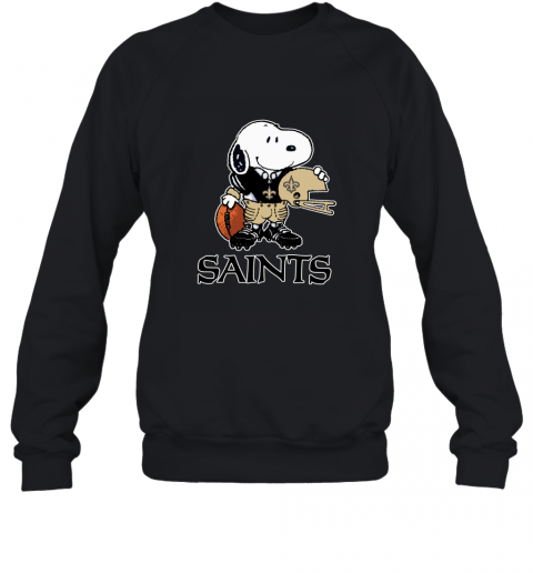 Snoopy A Strong And Proud New Orleans Saints NFL Sweatshirt