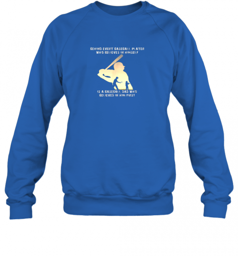 ptdg mens behind every baseball player is a dad that believes sweatshirt 35 front royal