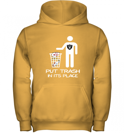 Oakland Raiders Put Trash In Its Place Funny NFL Youth Hoodie