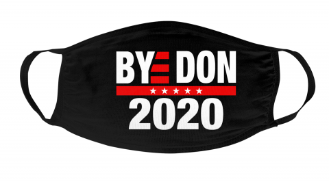 Bye Don 2020 Bye Donald Trump Face Mask Face Cover 1