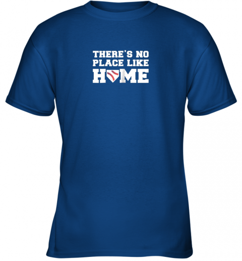 lfbp there39 s no place like home baseball shirt kids baseball tee youth t shirt 26 front royal