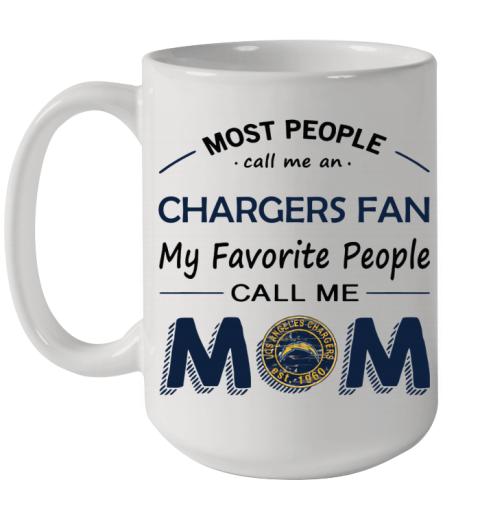 People Call Me LOS ANGELES CHARGERS Fan  Mom Ceramic Mug 15oz