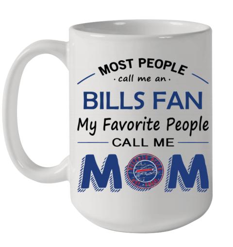 People Call Me Buffalo Bills Fan  Mom Ceramic Mug 15oz