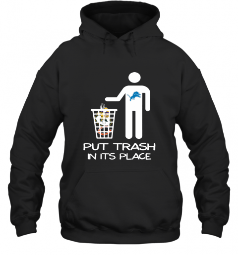 Detroit Lions Put Trash In Its Place Funny NFL Hoodie