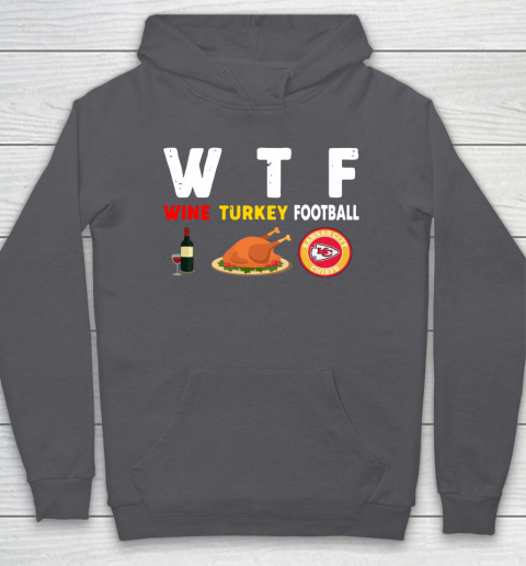 Kansas City Chiefs Giving Day WTF Wine Turkey Football NFL Hoodie 4
