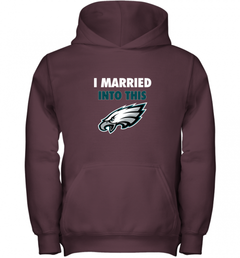 lfmx i married into this philadelphia eagles football nfl youth hoodie 43 front maroon