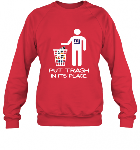 New York Giants Put Trash In Its Place Funny NFL Sweatshirt