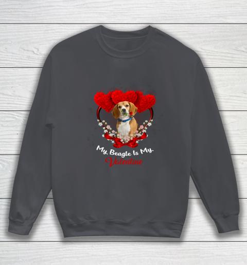 My Beagle is My Valentine Day 2019 Dog Sweatshirt 4