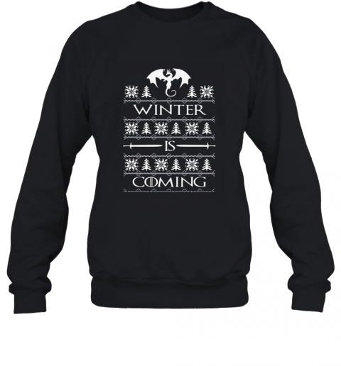 WINTER IS COMING GOT Sweatshirt