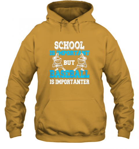 t26j school is important but baseball is importanter boys hoodie 23 front gold