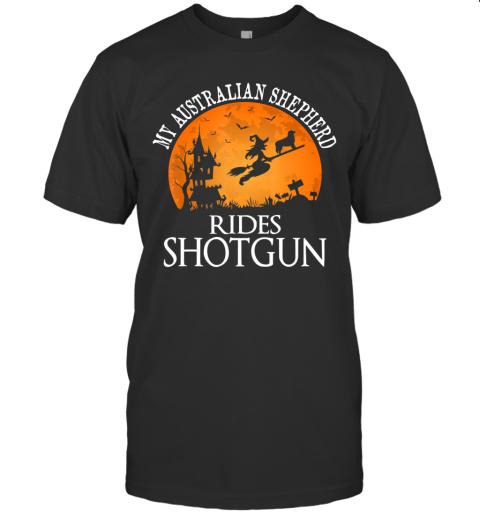 Australian Shepherd Rides Shotgun Dog Lover Halloween Gift T-Shirt