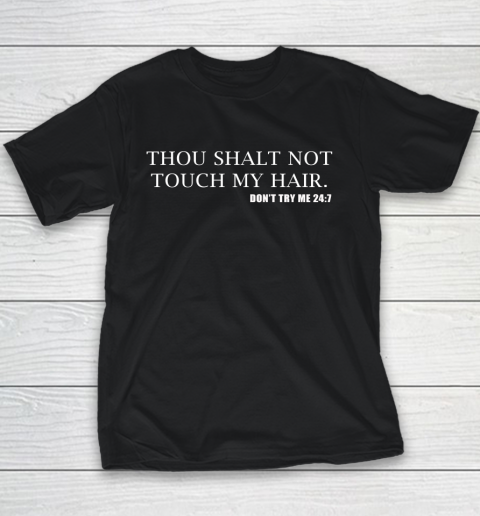 Thou Shalt Not Touch My Hair Youth T-Shirt