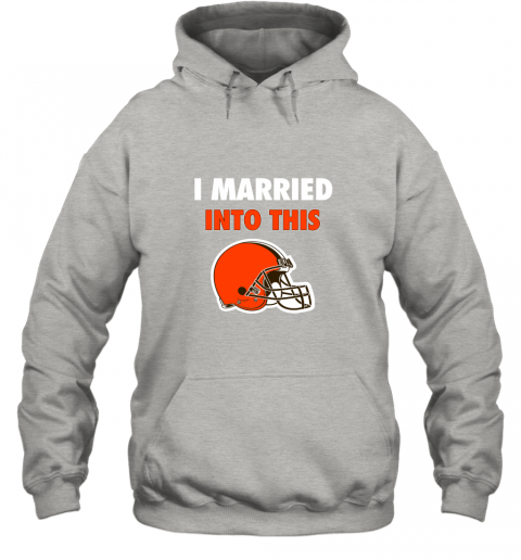 zw8p i married into this cleveland browns football nfl hoodie 23 front ash