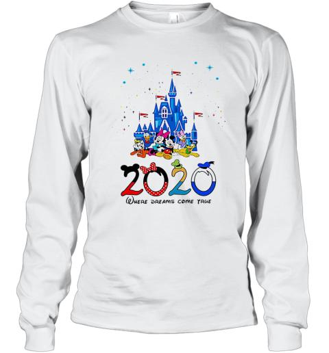 Disney Family 2020 Where Dreams Come True Long Sleeve T-Shirt