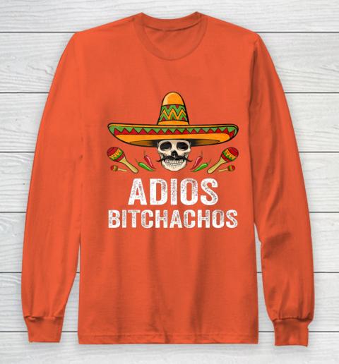 Adios Bitchachos Shirt Funny Mexican Skull Cinco De Mayo Long Sleeve T-Shirt 3