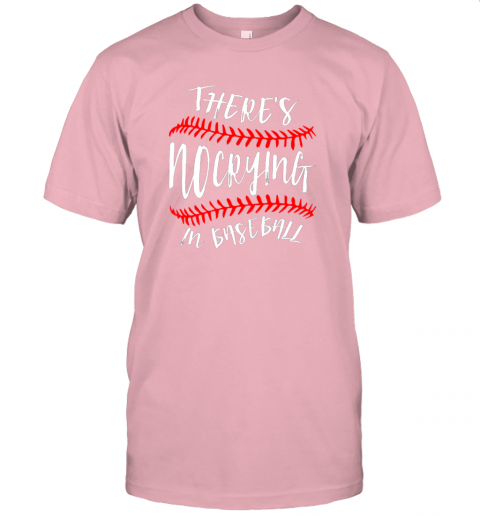 wjgv there39 s no crying in baseball cute sport tball gift jersey t shirt 60 front pink