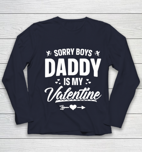 Funny Girls Love Shirt Cute Sorry Boys Daddy Is My Valentine Youth Long Sleeve 2