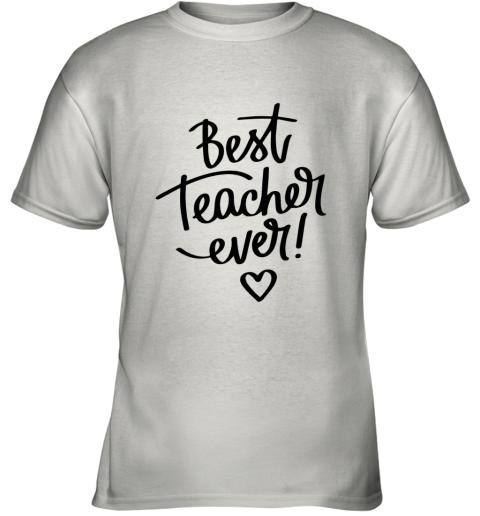 BEST TEACHER EVER Youth T-Shirt