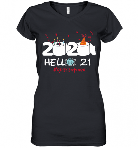 020 Hello 21 Toilet Paper Birthday Cake Quarantined Social Distancing Women's V-Neck T-Shirt