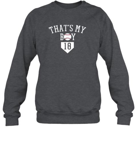 t6y9 that39 s my boy 18 baseball number 18 jersey baseball mom dad sweatshirt 35 front dark heather