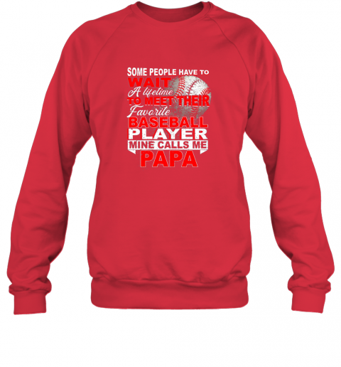 qwr2 some people wait baseball papa shirt love my player sweatshirt 35 front red