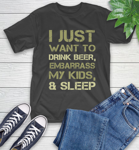 Father's Day Funny Gift Ideas Apparel  Drink Beer Embarrass Kids and Sleep Dad Father T Shirt T-Shirt