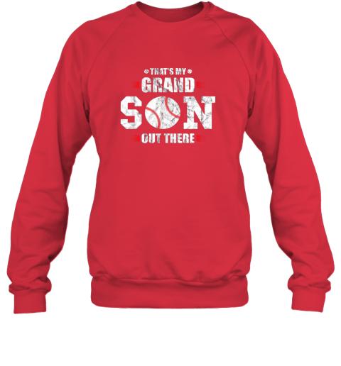 uzyq that39 s my grandson out there baseball gift grandma grandpa sweatshirt 35 front red