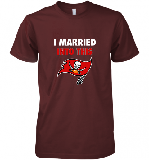 ixkb i married into this tampa bay buccaneers football nfl premium guys tee 5 front maroon