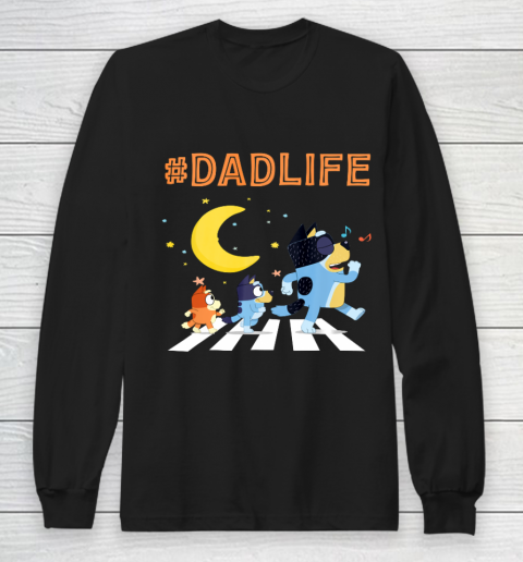 Bluey Dad Family Lover In My Life Long Sleeve T-Shirt