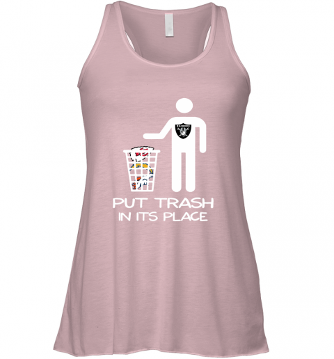 Oakland Raiders Put Trash In Its Place Funny NFL Racerback Tank