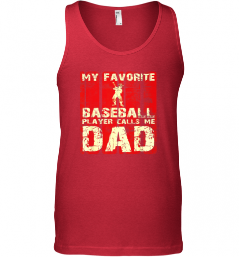 zjvj mens my favorite baseball player calls me dad retro gift unisex tank 17 front red