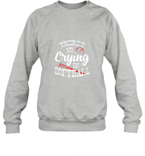 jmiy theres no crying in softball game sports baseball lover sweatshirt 35 front sport grey