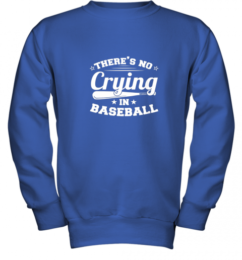 ykzw there39 s no crying in baseball gift youth sweatshirt 47 front royal
