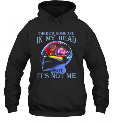 Pink Floyd There'S Someone In My Head But It'S Not Me Hoodie