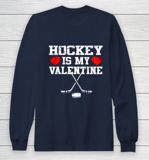 Hockey Is My Valentine Long Sleeve T-Shirt 2